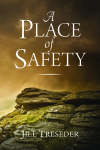 A Place of Safety - novel by Jill Treseder